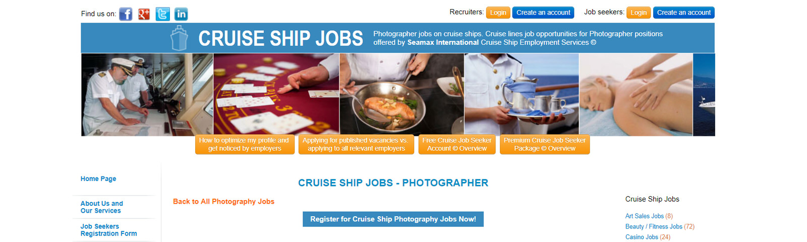 If You Want To Work On Cruise Ships In Any Capacity This Site Has The Opportunities For As A Ship Photographer Would Do Many Jobs